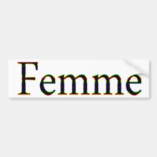Femme Bumper Sticker
