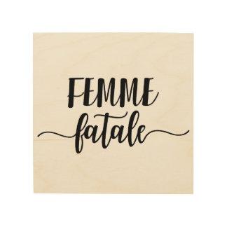 femme fatale wood prints