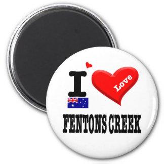 FENTONS CREEK - I Love Magnet