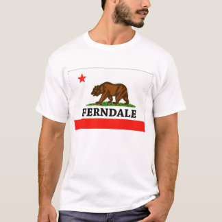 Ferndale, California -- T-Shirt