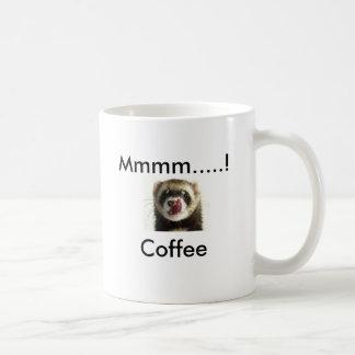 Ferret pic, Mmmm.....!Coffee Coffee Mug