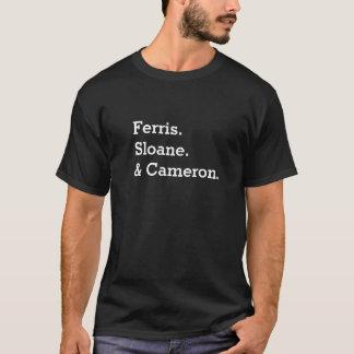 Ferris, Sloane & Cameron T-Shirt