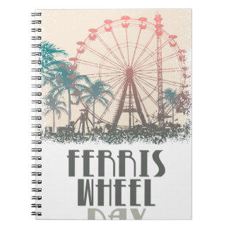 Ferris Wheel Day - Appreciation Day Note Book