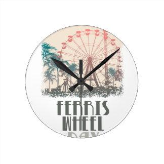 Ferris Wheel Day - Appreciation Day Round Clock
