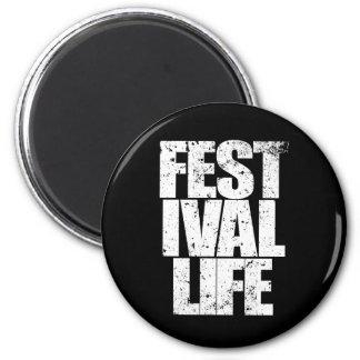 FESTIVAL LIFE (wht) Magnet