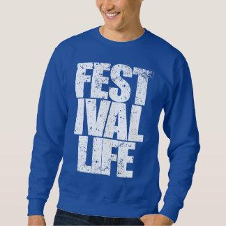 FESTIVAL LIFE (wht) Sweatshirt