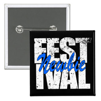 Festival Newbie (wht) 15 Cm Square Badge