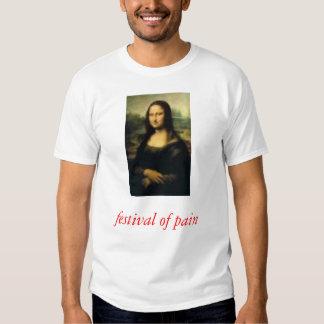 festival of pain t-shirt
