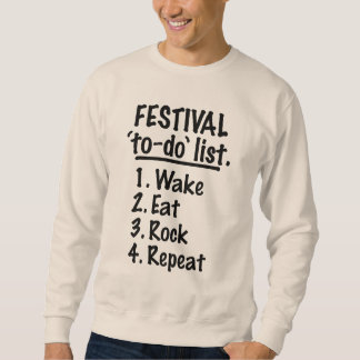 Festival 'to-do' list (blk) sweatshirt