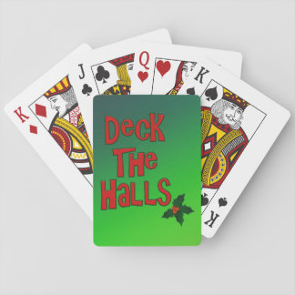 "Festive Fun ""Deck the Halls"" Text and Holly Playing Cards"