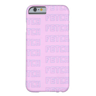 FETCH iPhone 6, Barely There Barely There iPhone 6 Case