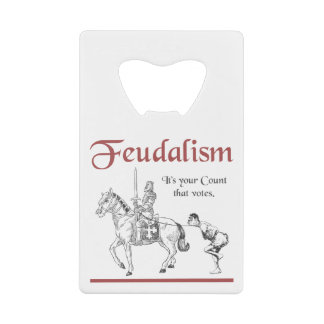 Feudalism - It's your Count that votes