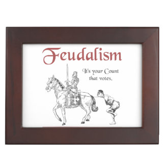 Feudalism - It's your Count that votes Keepsake Box