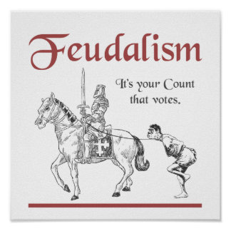 Feudalism - It's your Count that votes Poster
