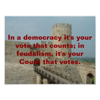 Feudalism vs Democracy Posters