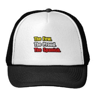 Few Proud Spanish Trucker Hat