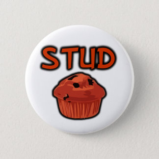 FGD - Stud Muffin 6 Cm Round Badge