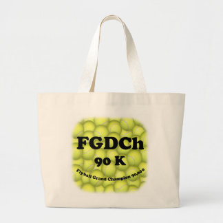 FGDCh 90 K, Flyball Grand Champ, 90,000 Points Large Tote Bag