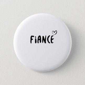 Fiance  Engaged  Wedding Married Gift Wedding 6 Cm Round Badge