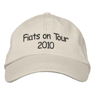 Fiats on Tour 2010 Embroidered Hat