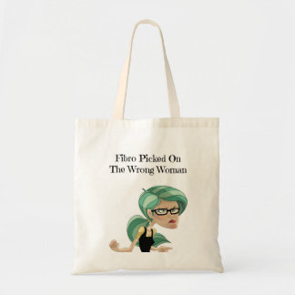 Fibro Picked On The Wrong Woman Tote