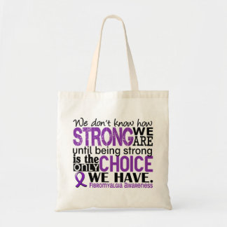 Fibromyalgia How Strong We Are Budget Tote Bag