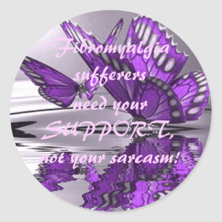 Fibromyalgia  Support not Sarcasm Stickers