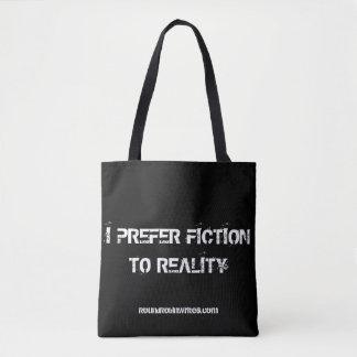 Fiction over Reality (bag) Tote Bag