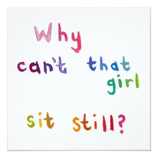 Fidgety girls can't sit still things to do fun art 13 cm x 13 cm square invitation card