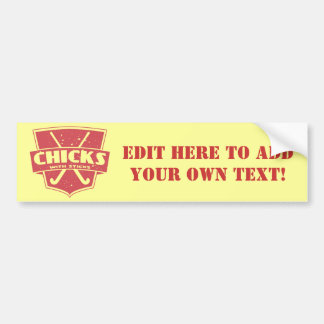 Field Hockey Chicks With Sticks Bumper Sticker