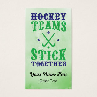 Field Hockey Teams Stick Together Business Cards.