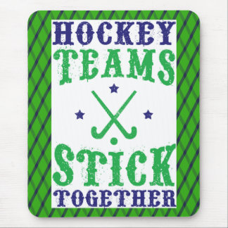 Field Hockey Teams Stick Together Mousemat