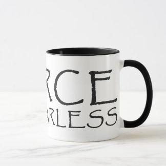 Fierce Coffee Mug