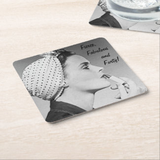 Fierce, Fabulous and Forty! Square Paper Coaster