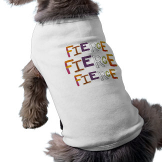 Fierce fun colorful art words strong bold brave sleeveless dog shirt