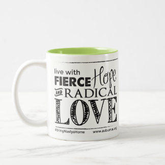 Fierce Hope & Radical Love - Drinkware Two-Tone Coffee Mug