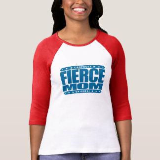 FIERCE MOM - I'm Fearless Domestic Warrior Goddess T Shirt