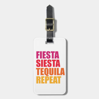 Fiesta, Siesta,Tequila Bachelorette Vacation Luggage Tag