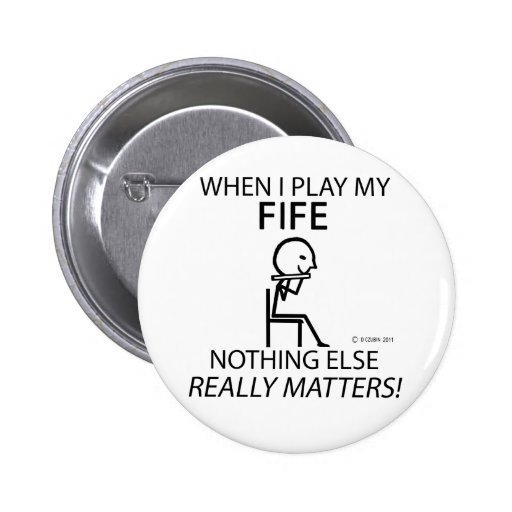 Fife Nothing Else Matters Buttons
