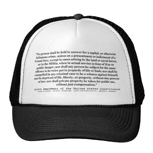 Fifth Amendment to the United States Constitution Trucker Hats