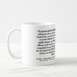 Fifth Amendment to the United States Constitution Classic White Coffee Mug