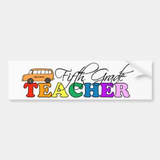 Fifth Grade Teacher Bumper Stickers