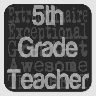 Fifth Grade Teacher Extraordinaire Square Sticker