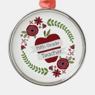 Fifth Grade Teacher Floral Wreath Red Apple Silver-Colored Round Decoration