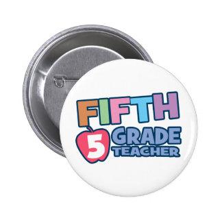 Fifth Grade Teacher Pinback Button