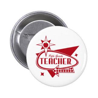 Fifth Grade Teacher Retro Red 60 s Inspired Sign Button