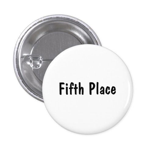 Fifth Place Buttons