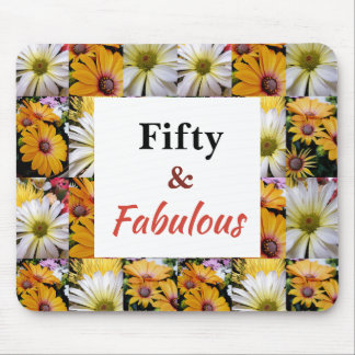 Fifty and Fabulous Birthday Collection Mouse Pad