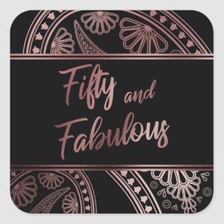 Fifty and Fabulous Faux Rose Gold & Black Paisley Square Sticker