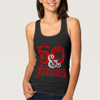 Fifty and Fabulous T Shirts